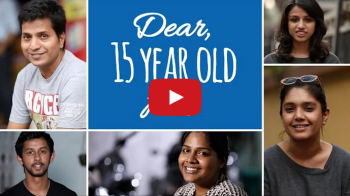 DEAR, 15 YEAR OLD ME. WATCH THIS VIDEO OF 20+ FOLKS ADVISING THE 15 YEAR OLD.